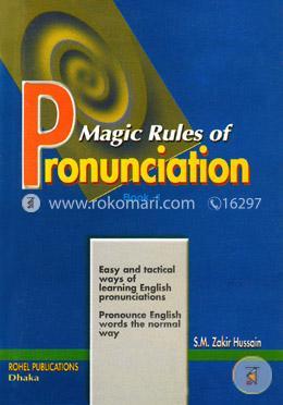 Magic Rules of Pronunciation Book-1