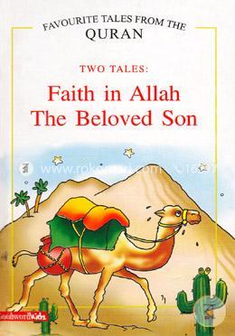 Faith in Allah The Beloved Son