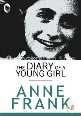 The Diary of A Young Girl(First Published 1947)