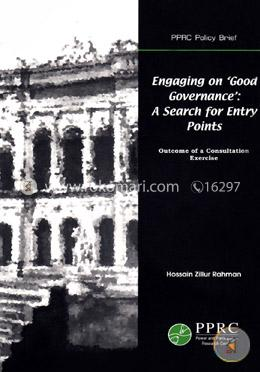 Engaging on 'Good Governance' : A Search for Entry Points