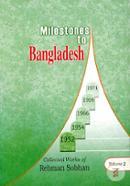 Milestones to Bangladesh (Volume 2)