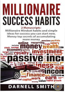 millionaire mindset habits and simple ideas for success you can start now