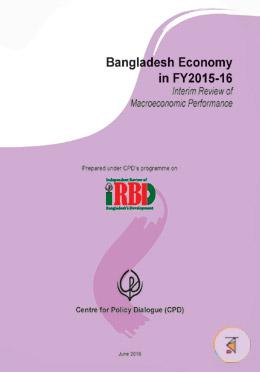 Bangladesh Economy in FY2015-16 (Interim Review of Macroeconomic Performance)