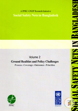 Ground Realities and Policy Challenges : Social Safety Nets In Bangladesh : Volume 1