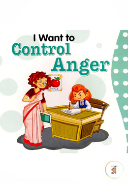 I want to Control Anger