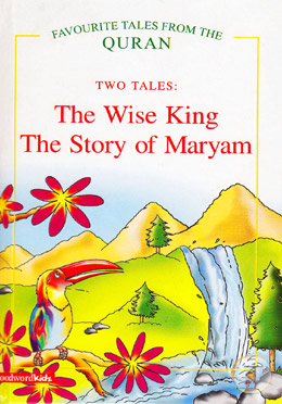The Wise King : The Story of Maryam