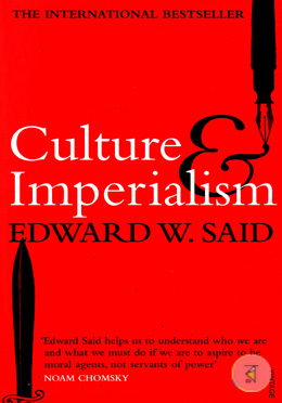 Culture and Imperialism (The International Bestseller)