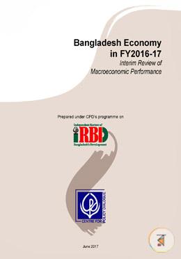 Bangladesh Economy in FY2016-17 (Third Interim Review of Macroeconomic Performance)