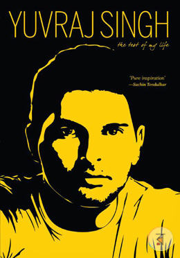 Yuvraj Singh : The Test of My Life