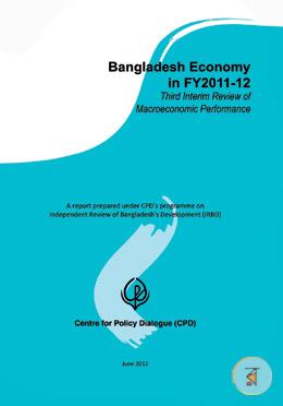Bangladesh Economy in FY2011-12 (Third Interim Review of Macroeconomic Performance)