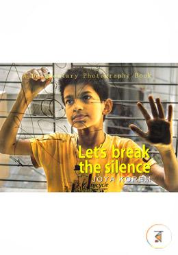 Let's Break The Silence