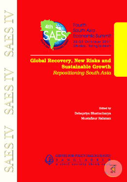 Global Recovery, New Risks and Sustainable Growth (Repositioning South Asia)
