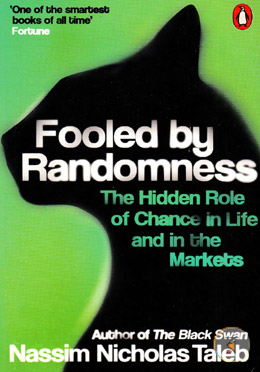 Fooled by Randomness: The Hidden Role