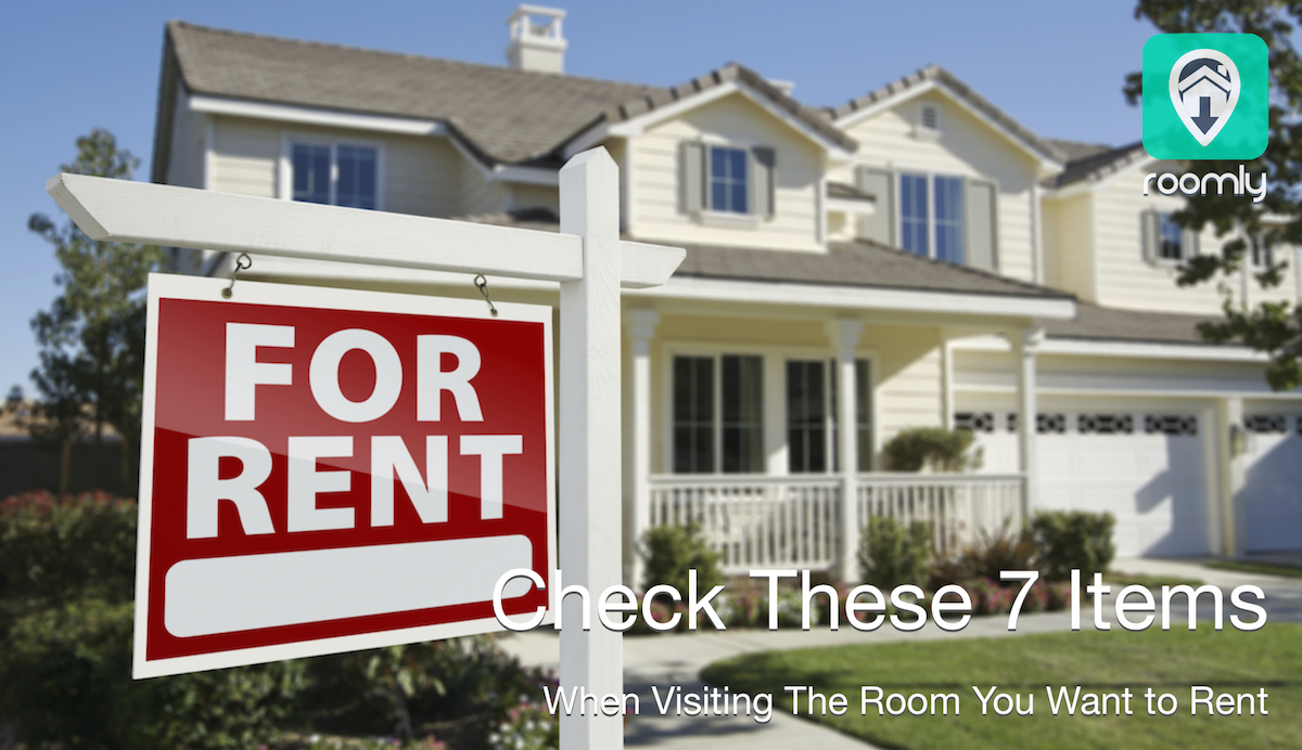 7 Items To Check When Visiting The Room You Want to Rent