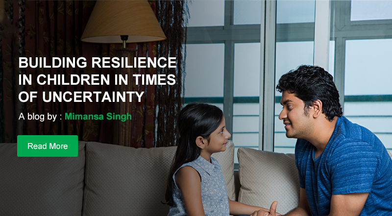 Building Resilience in Children in times of Uncertainty