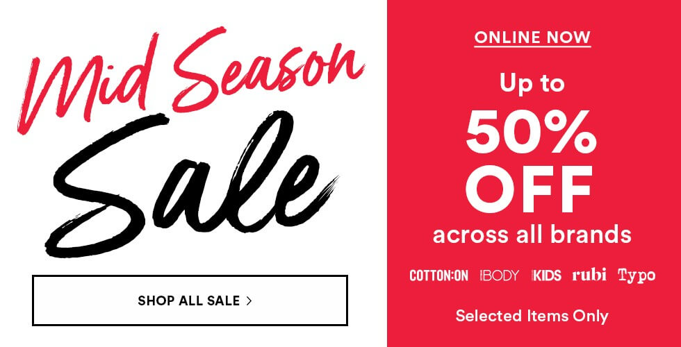 576449133ac37 Mid Season Sale at Cotton On Online Store | LoopMe Malaysia