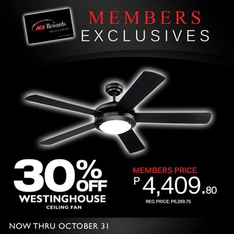 Westinghouse Ceiling Fan Promo By Ace Hardware Rewards Loopme Philippines
