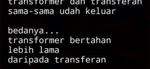 Transformer udah keluar
