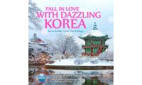 Fall In Love with Dazzling Korea | Korea Holiday Travel Tour Package