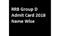 RRB Group D Admit Card Name Wise 2018