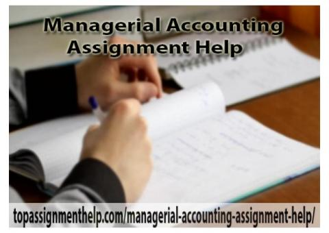 Managerial Accounting Assignment Help