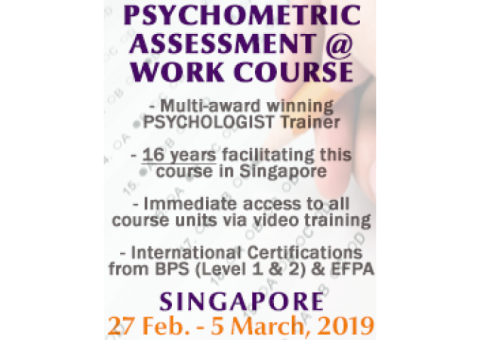 Psychometric Assessment at Work Public Course BPS Level 1 & 2 - Singapore (27 Feb to 5 Mar)