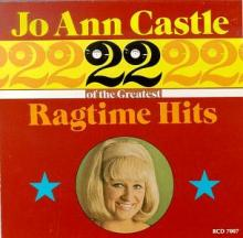 Jo Ann Castle - 22 Greatest Ragtime Hits