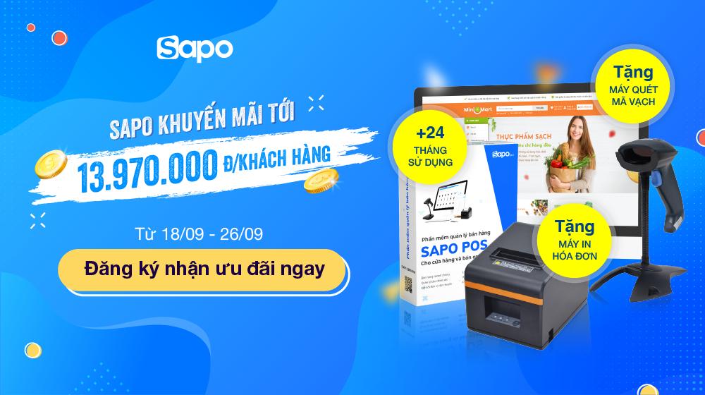 Siêu khuyến mại từ Sapo: Tặng quà tới 13.970.000đ cho khách hàng ký mới