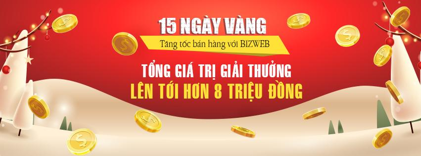 15 ngày vàng tăng tốc bán hàng với Bizweb