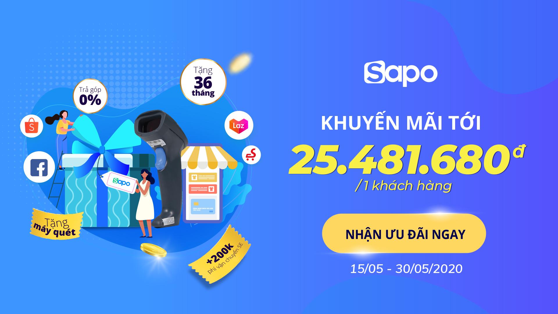 Sapo siêu ưu đãi: Trợ giá tới 25.481.680đ giúp shop tăng tốc bán hàng