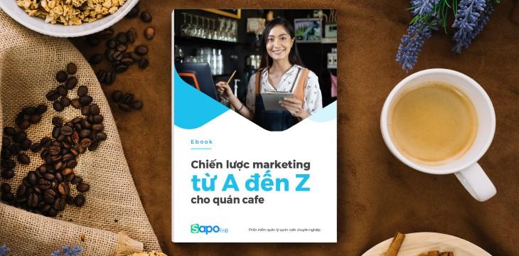 [Ebook] Chiến lược marketing cho quán cafe từ A đến Z