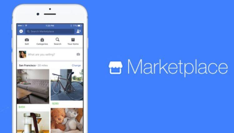 Facebook giới thiệu tính năng mới – Marketplace: Mua và bán trong khu vực địa phương