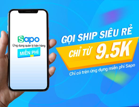 Ứng dụng quản lý bán hàng miễn phí trọn đời, gọi ship siêu hời chỉ từ 9.500đ