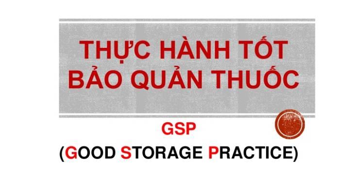 GSP là gì? Cách xây dựng kho thuốc theo tiêu chuẩn GSP