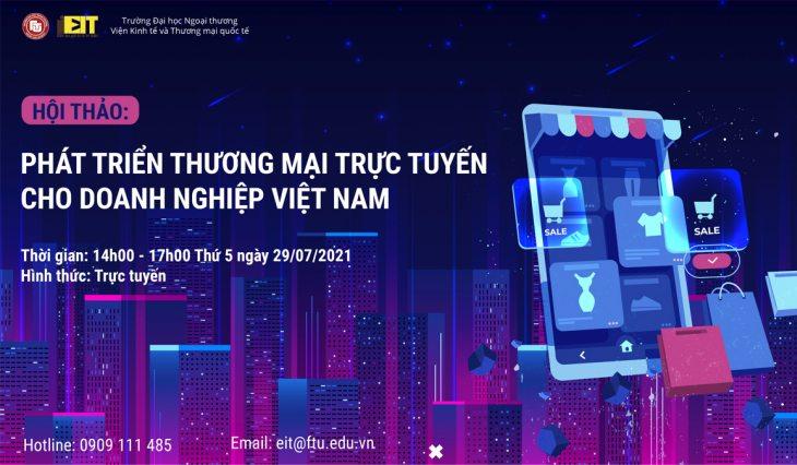 Hội thảo trực tuyến: Phát triển thương mại trực tuyến cho doanh nghiệp Việt Nam