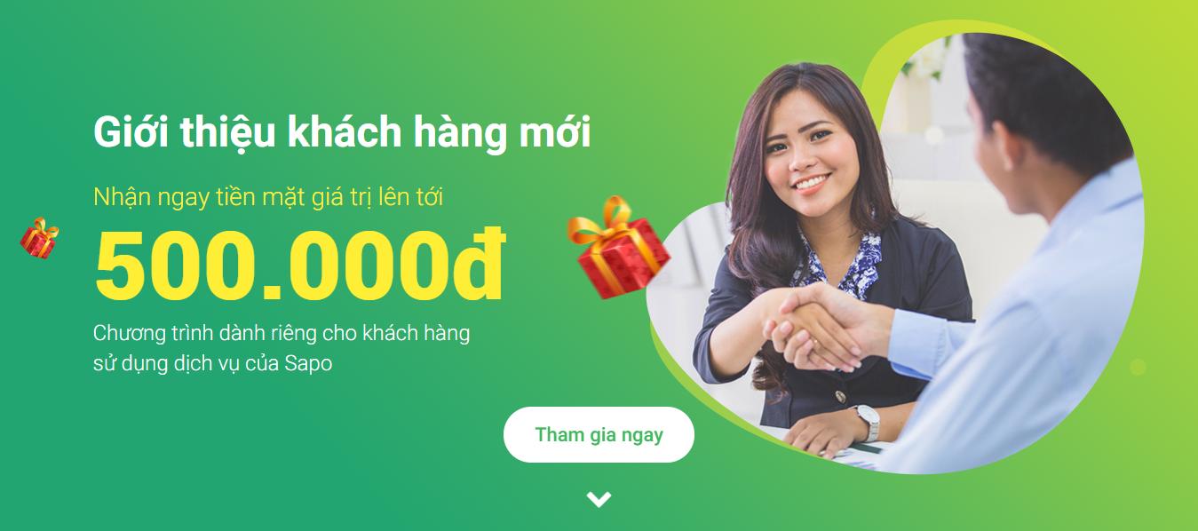 Chương trình Giới thiệu khách hàng mới với muôn ngàn giải thưởng từ Sapo