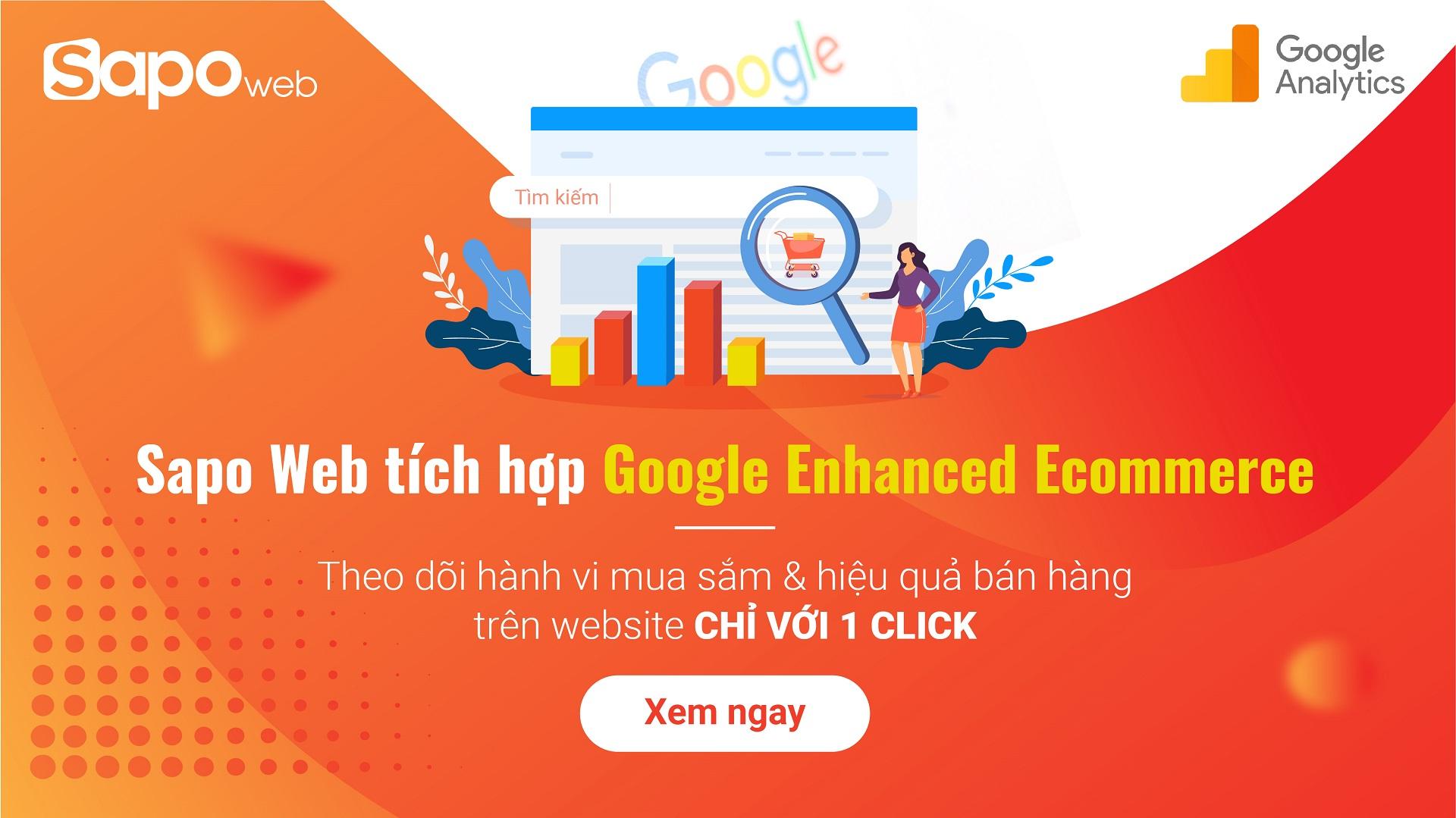 Sapo tích hợp Google Enhanced Ecommerce: Hỗ trợ chủ shop bán hàng trên website hiệu quả