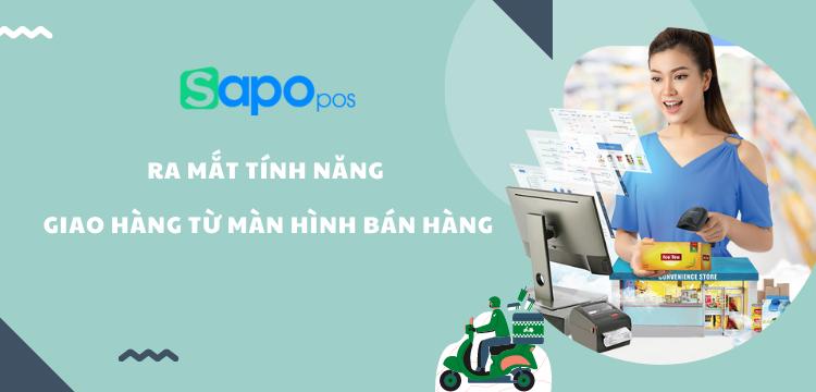 [Sapo Update] Sapo POS ra mắt tính năng giao hàng trên màn hình bán hàng