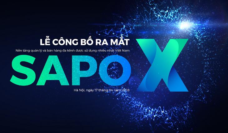 Đếm ngược chờ đón sự kiện ra mắt Sapo X hoành tráng tại Hà Nội