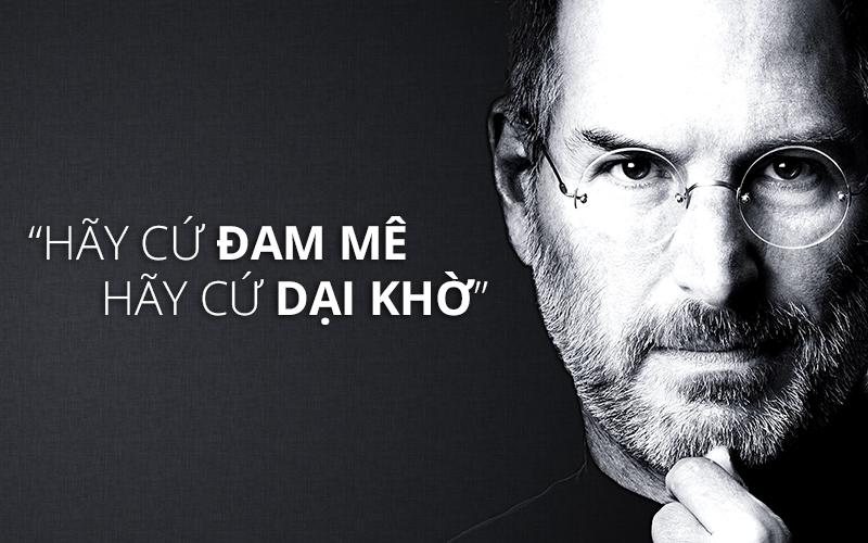8 câu nói của Steve Jobs truyền cảm hứng cho bạn