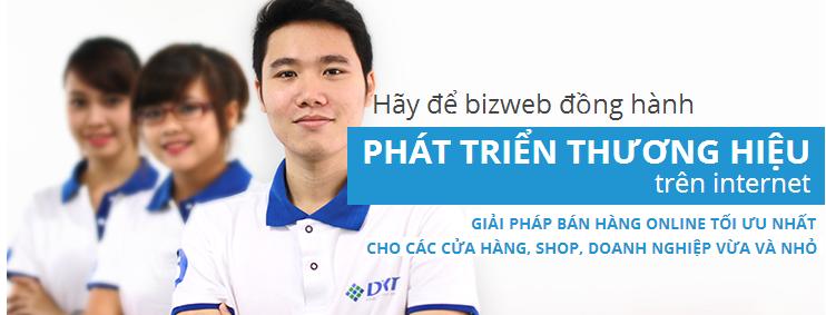 Hãy để Bizweb đồng hành phát triển thương hiệu của bạn trên internet từ giải pháp thiết kế web tại Vinh