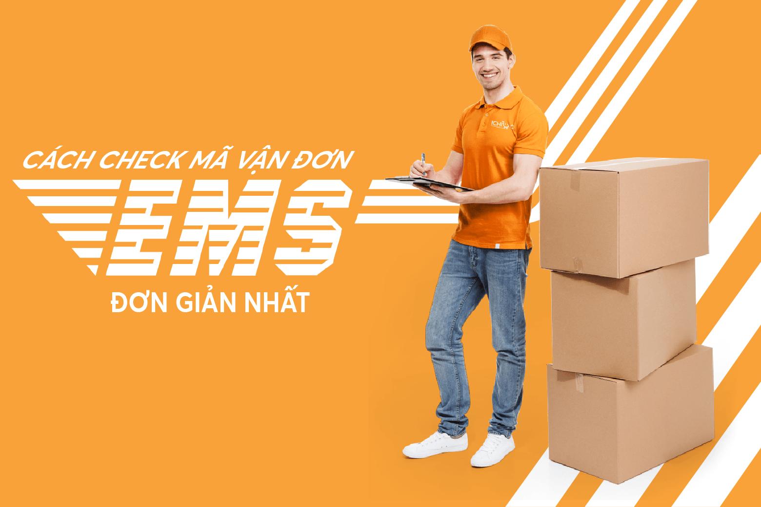 Đơn vị vận chuyển VNPost - EMS