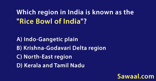 Which_region_in_India_is_known_as_the_Rice_Bowl_of_India1552992452.jpg image