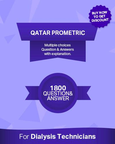 QATAR PROMETRIC DIALYSIS TECHNICIAN EXAM,Best study