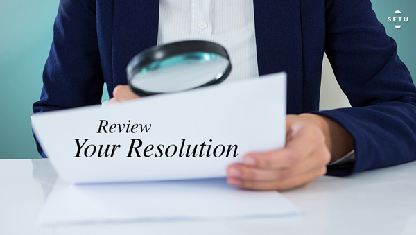 Step 8: Review Your Resolution
