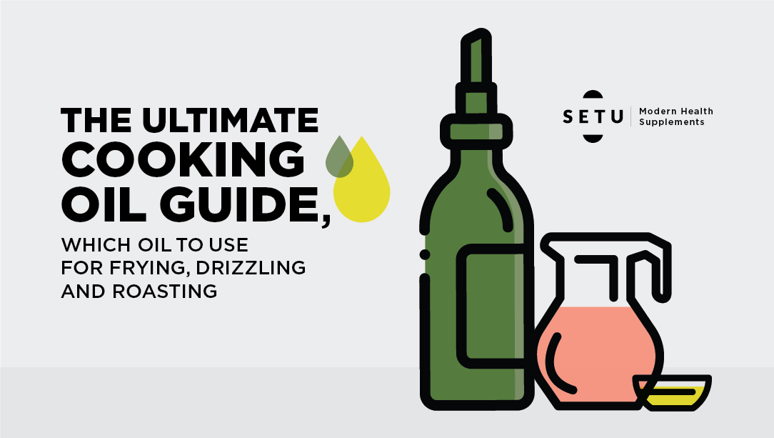 The ultimate cooking oil guide - which oil to use for frying, drizzling and roasting.