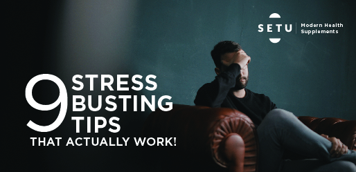 9 stress busting tips that actually work!