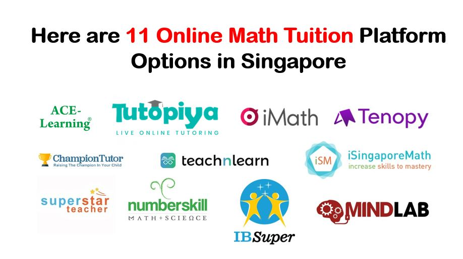 Here are 11 Online Math Tuition Platform Options in Singapore