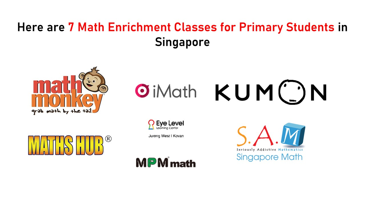 Here are 7 Math Enrichment Classes for Primary Students in Singapore