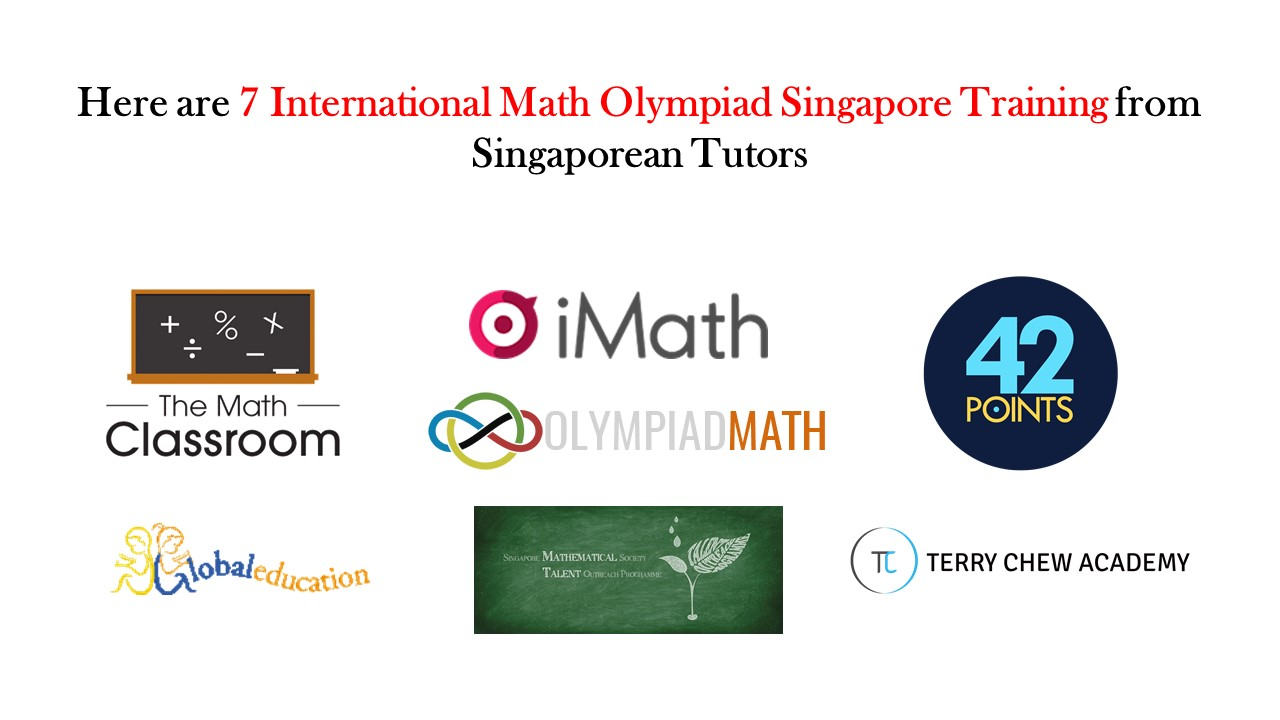 Here are 7 International Math Olympiad Singapore Training from Singaporean Tutors